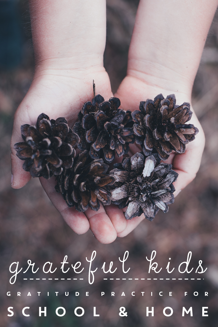 Grateful Kids: Teaching Gratitude at Home and at School